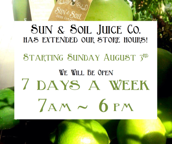 Sun and Soil Juice is Now Open Earlier!